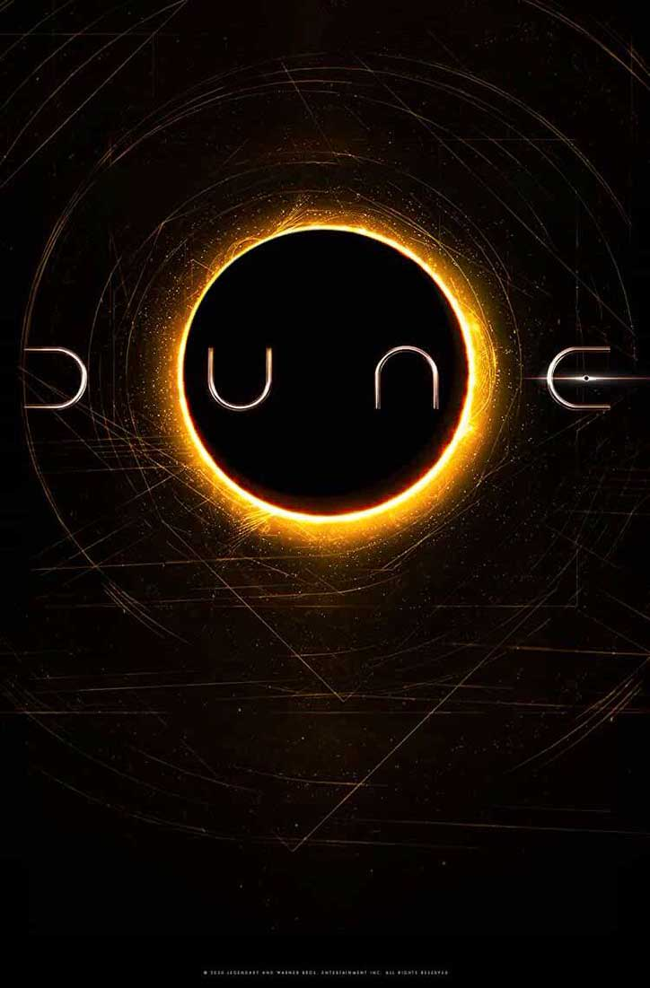 dune (2020) Feature adaptation of Frank Herbert's science fiction novel, about the son of a noble family entrusted with the protection of the most valuable asset and most vital element in the galaxy.