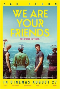 We Are Your Friends 2015