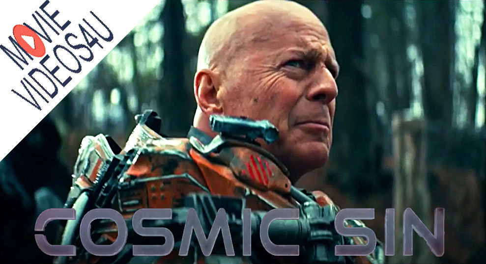 COSMIC SIN (2021) | Bruce Willis Sci-Fi Action Movie Official Trailer