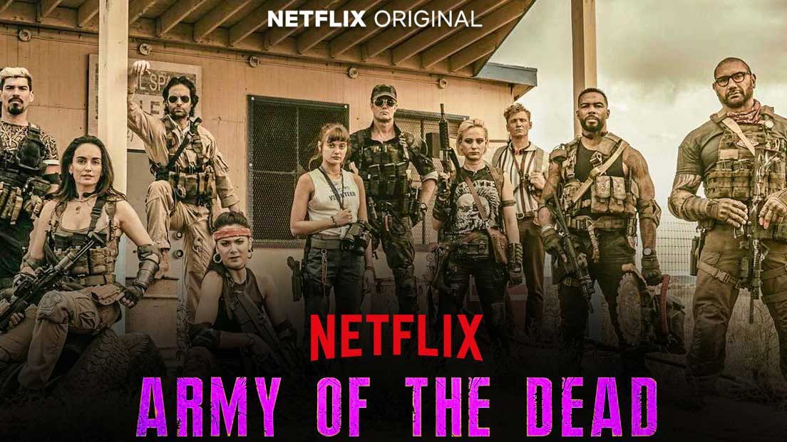 Army of the Dead by Zack Snyder out in May 2021