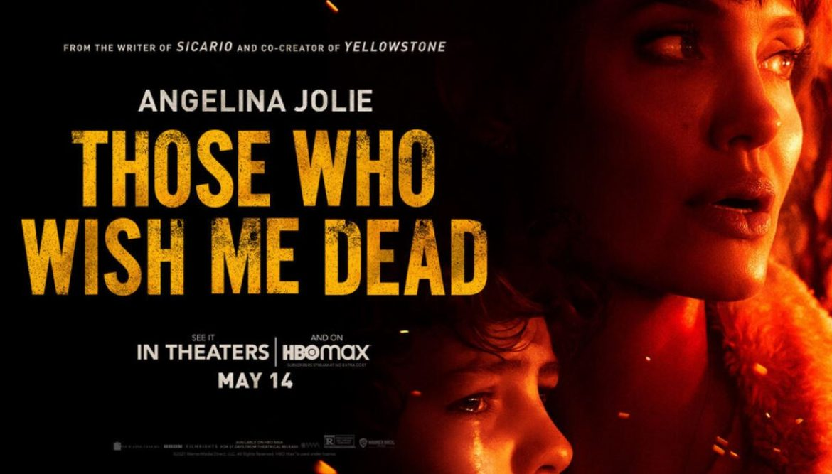Those Who Wish Me Dead with Angelina Jolie out soon