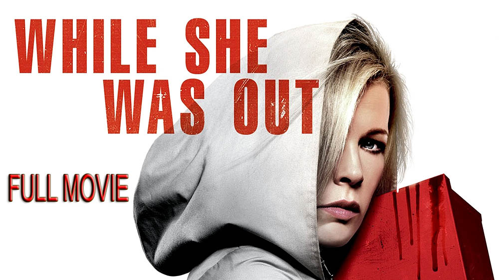 WHILE SHE WAS OUT – Full Movie Free Online – Starring Kim Basinger